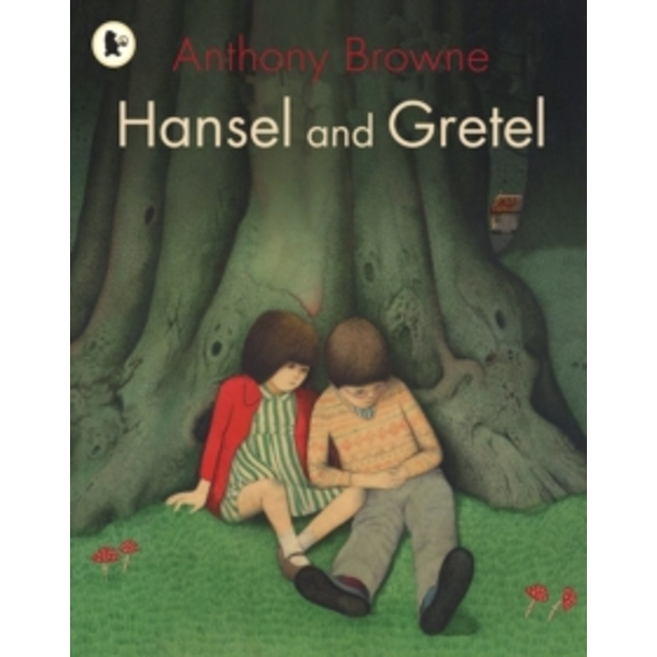 Hansel and Gretel by Anthony Browne (Paperback, 2008)