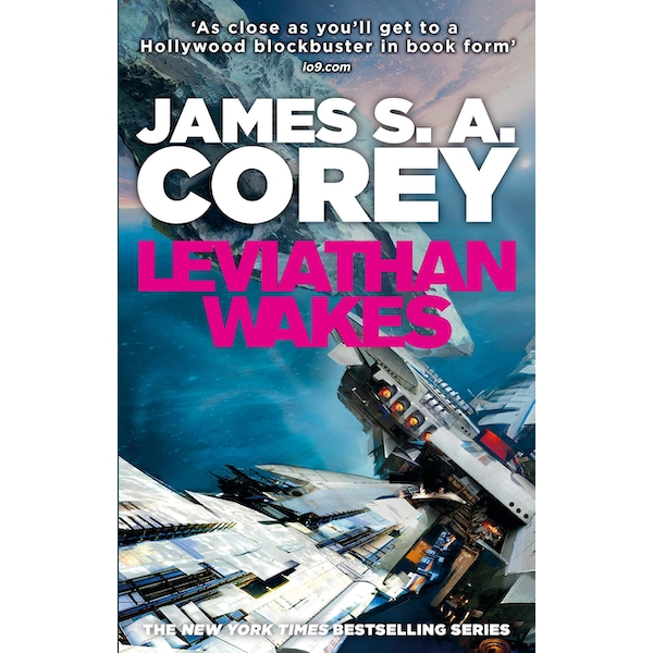 Leviathan Wakes: Book 1 of the Expanse (now a Prime Original series) Paperback - 3 May 2012