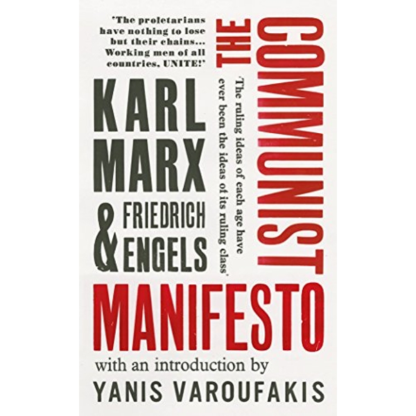 The Communist Manifesto with an introduction by Yanis Varoufakis Paperback / softback 2018