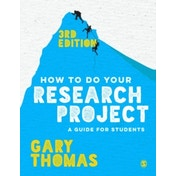 How to Do Your Research Project: A Guide for Students by Gary Thomas (Paperback, 2017)