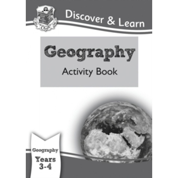 KS2 Discover & Learn: Geography - Activity Book, Year 3 & 4 by CGP Books (Paperback, 2014)