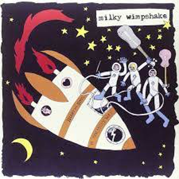 Milky Wimpshake – Heart And Soul In The Milky Way Vinyl