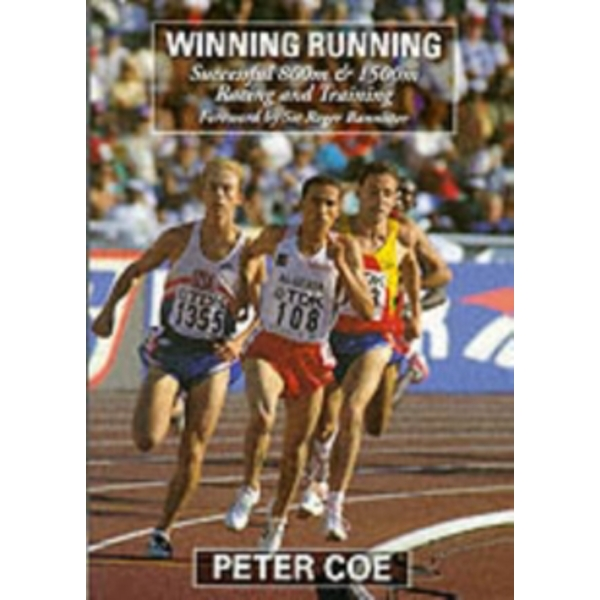 Winning Running : Successful 800m and 1500m Racing and Training