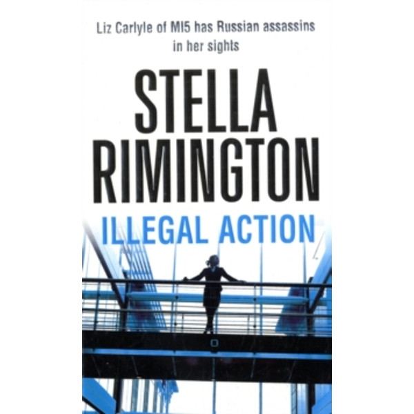 Illegal Action : (Liz Carlyle 3)