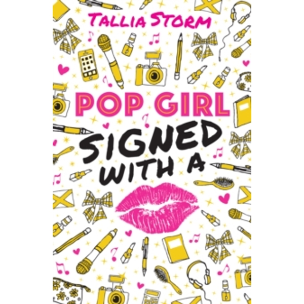 Pop Girl: Signed with a Kiss : 2