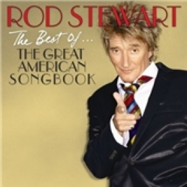 Rod Stewart The Best Of The Great American Songbook CD