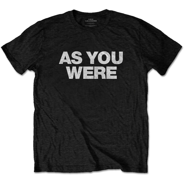 Liam Gallagher - As You Were Unisex Small T-Shirt - Black