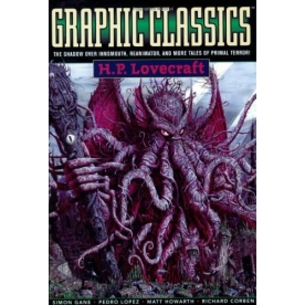 Graphic Classics Volume 4: H. P. Lovecraft - 2nd Edition