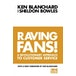 Raving Fans! (The One Minute Manager) by Sheldon Bowles, Kenneth Blanchard (Paperback, 1998) - Image 2
