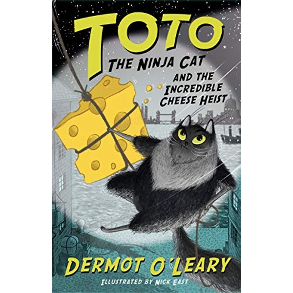 Toto the Ninja Cat and the Incredible Cheese Heist Book 2 Paperback / softback 2018