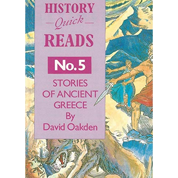 History Quick Reads: No. 5: Stories of Ancient Greece by David Oakden (Paperback, 1995)