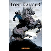 The Lone Ranger Volume 2: Lines Not Crossed HC