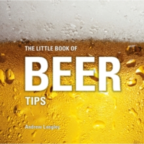 The Little Book of Beer Tips
