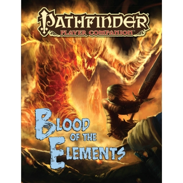 Pathfinder Player Companion: Blood of the Elements by Paizo Staff (Paperback, 2014)