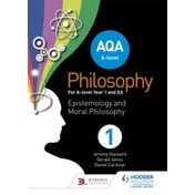 AQA A-level Philosophy Year 1 and AS: Epistemology and Moral Philosophy by Gerald Jones, Jeremy Hayward, Dan Cardinal (Paperback, 2017)
