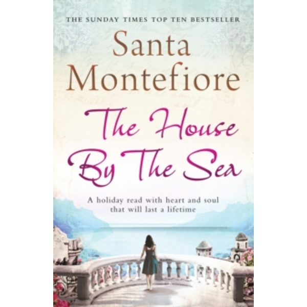 The House By the Sea by Santa Montefiore (Paperback, 2012)