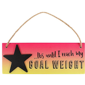 Weight Countdown Hanging Sign