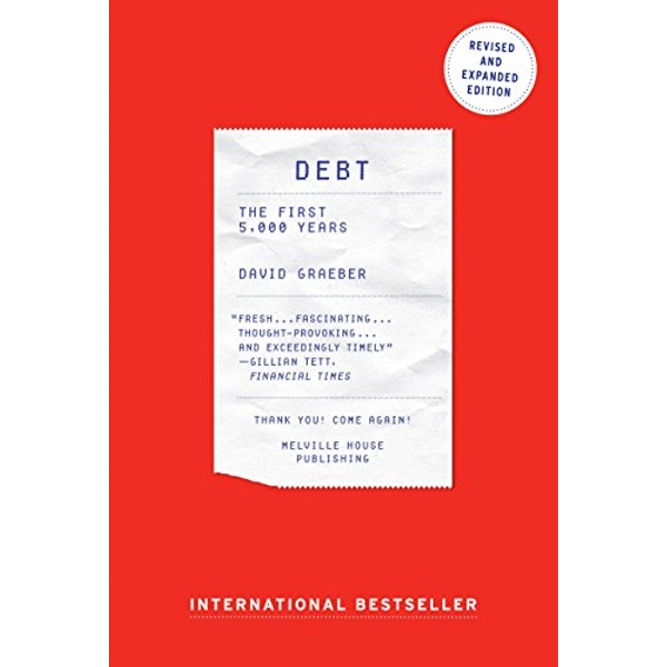 Debt: The First 5000 Years by David Graeber (Paperback, 2014)