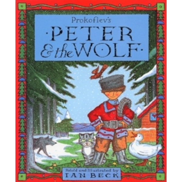 Peter And The Wolf by Ian Beck (Paperback, 1995)