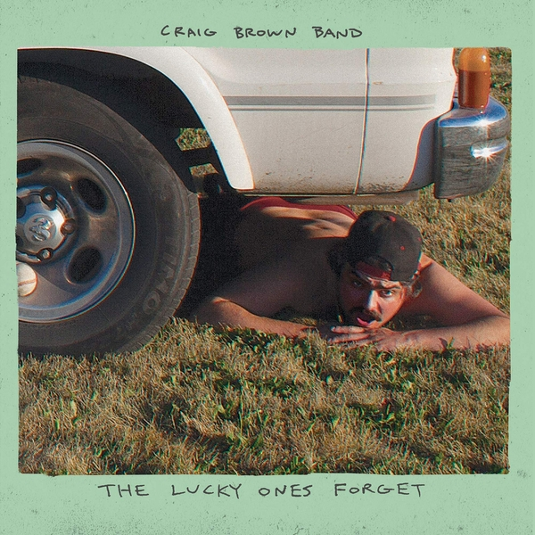 Craig Brown Band - The Lucky Ones Forget Vinyl