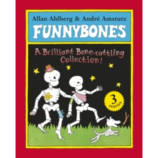 Funnybones: A Bone Rattling Collection by Allan Ahlberg (Paperback, 2010)