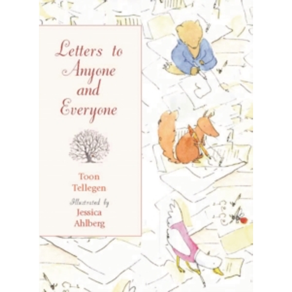 Letters to Anyone and Everyone by Toon Tellegen (Hardback, 2009)