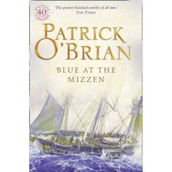 Blue at the Mizzen (Aubrey/Maturin Series, Book 20) by Patrick O'Brian (Paperback, 2000)