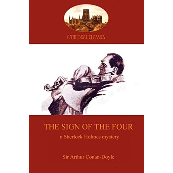 The Sign of the Four by Sir Arthur Conan Doyle (Paperback, 2010)