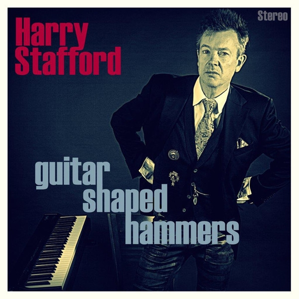 Harry Stafford ‎- Guitar Shaped Hammers Vinyl