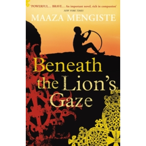 Beneath the Lion's Gaze by Maaza Mengiste (Paperback, 2011)