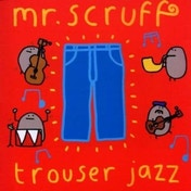 Mr Scruff - Trouser Jazz CD