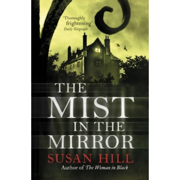 The Mist in the Mirror by Susan Hill (Paperback, 1999)