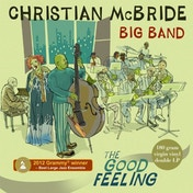 Christian McBride Big Band - The Good Feeling (180g Vinyl) Vinyl