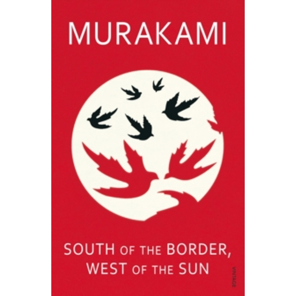 South of the Border, West of the Sun by Haruki Murakami (Paperback, 2000)