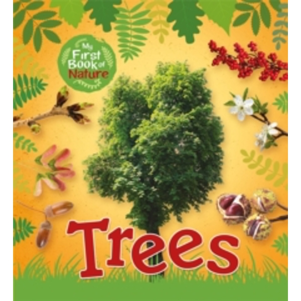 My First Book of Nature: Trees