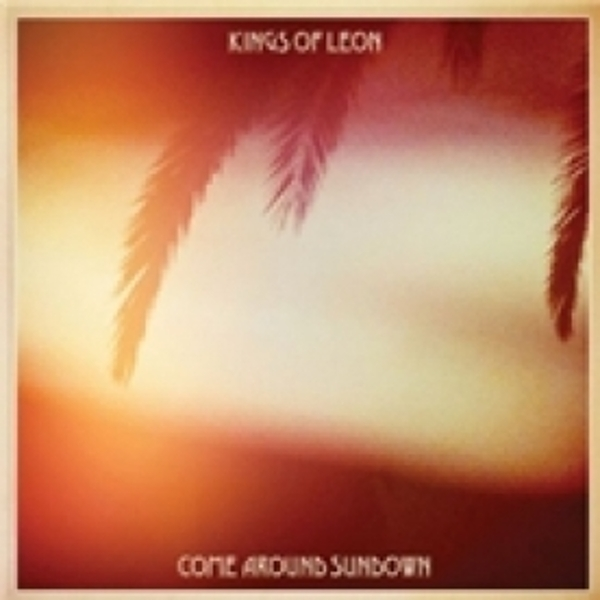 Kings of Leon Come Around Sundown CD