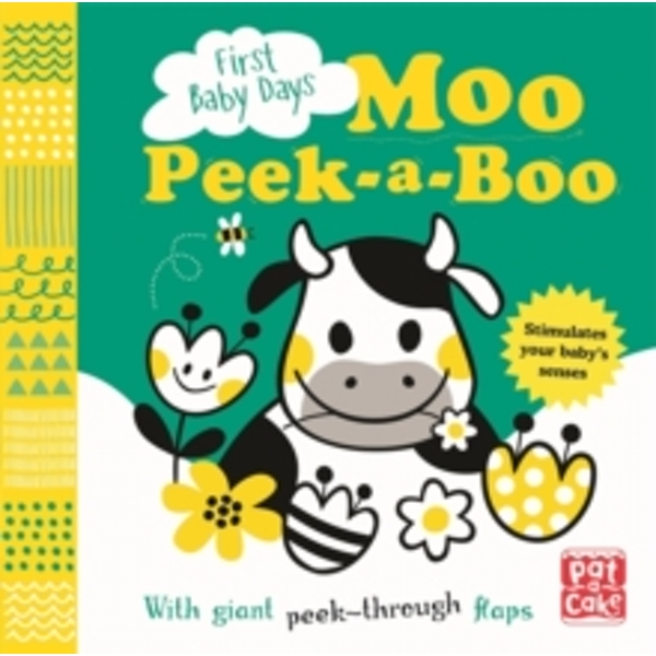 First Baby Days: Moo Peek-a-Boo : A board book with giant peek-through flaps