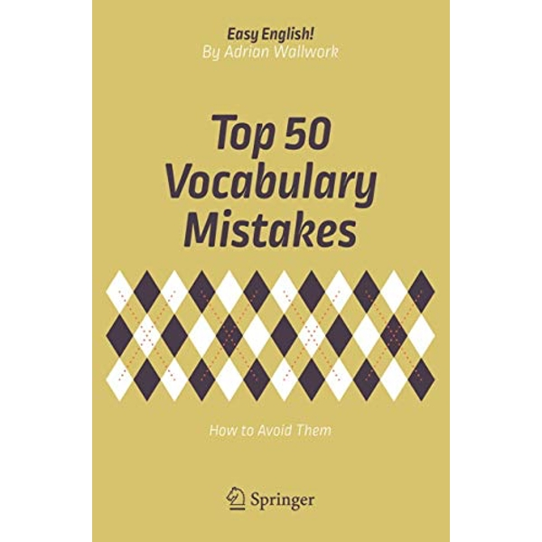 Top 50 Vocabulary Mistakes How to Avoid Them Paperback / softback 2018