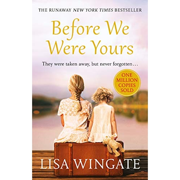 Before We Were Yours The absolutely heartbreaking summer read of 2019 Paperback / softback 2018