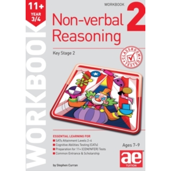 11+ Non-Verbal Reasoning Year 3/4 Workbook 2 : Including Multiple Choice Test Technique