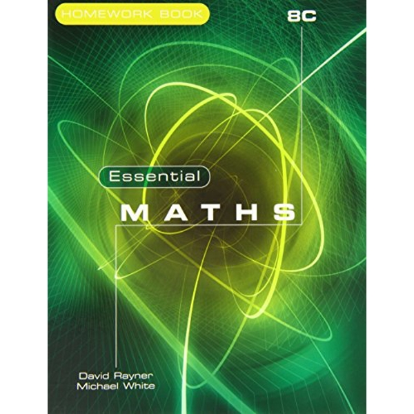 Essential Maths 8C Homework Book by Michael White, David Rayner (Paperback, 2009)
