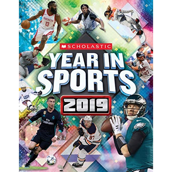 Scholastic Year in Sports 2019  Paperback 2018