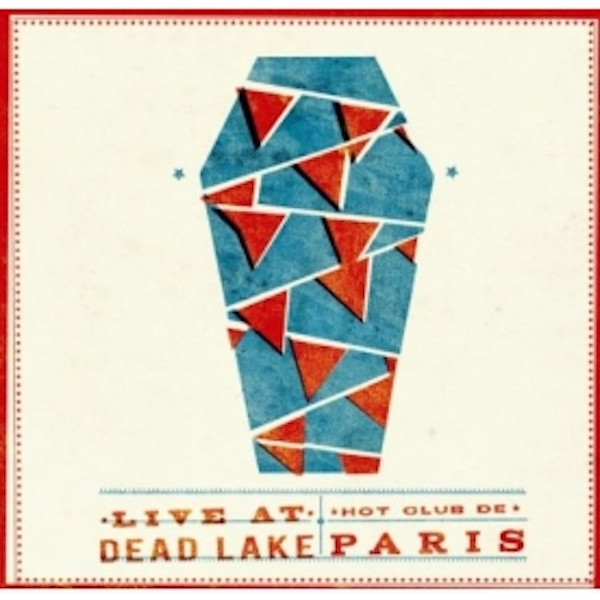Hot Club De Paris Live At Dead Lake CD
