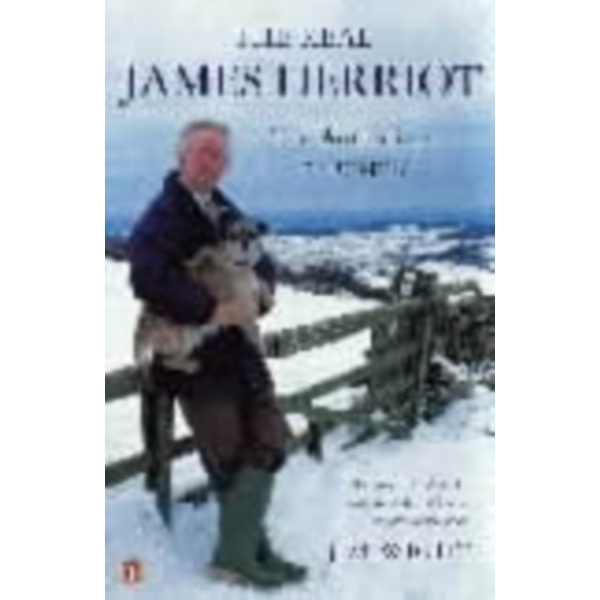 The Real James Herriot: The Authorized Biography by Jim Wight (Paperback, 2000)