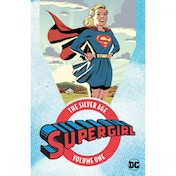 Supergirl The Silver Age: Volume 1