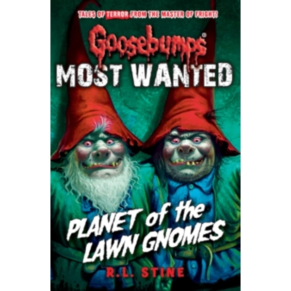 Most Wanted: Planet of the Lawn Gnomes : 1