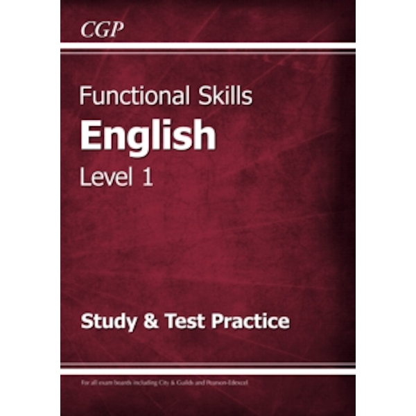 Functional Skills English Level 1 - Study & Test Practice