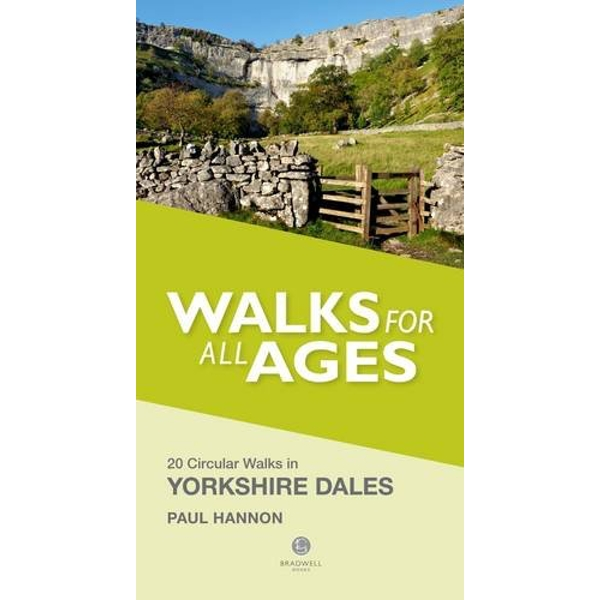 Walks for All Ages in Yorkshire Dales: 20 Short Walks for All Ages by Paul Hannon (Paperback, 2014)