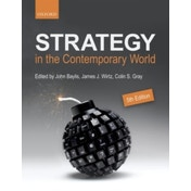 Strategy in the Contemporary World : An Introduction to Strategic Studies
