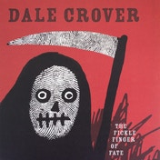 Dale Crover - The Fickle Finger Of Fate Vinyl